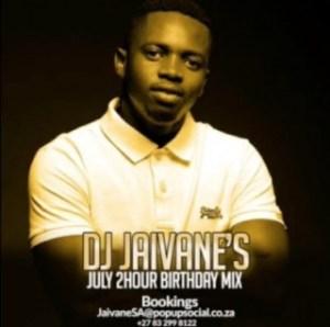 DJ Jaivane - July Birthday Month 2019 (2 Hour Live Mix)
